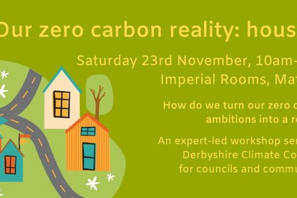 Our Zero Carbon Reality: Housing - debating the future!